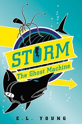 S.T.O.R.M.: The Ghost Machine (S.T.O.R.M., #2)