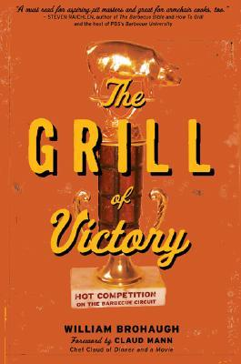 The Grill of Victory: Hot Competition on the Barbecue Circuit