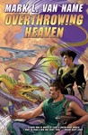 Overthrowing Heaven (Jon & Lobo, #3)