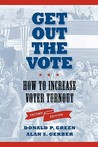 Get Out the Vote: How to Increase Voter Turnout