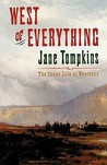West of Everything: The Inner Life of Westerns
