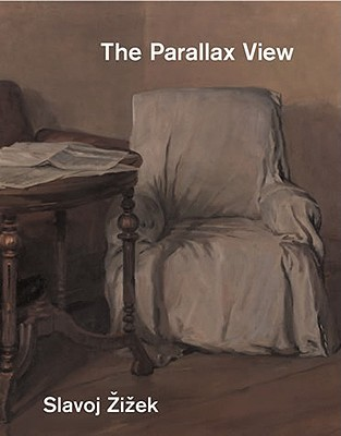 The Parallax View by Slavoj Žižek