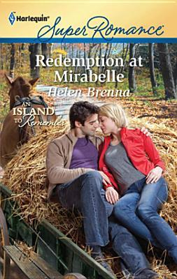 Redemption at Mirabelle