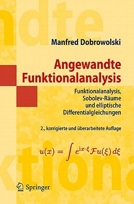 Angewandte Funktionalanalysis by Manfred Dobrowolski