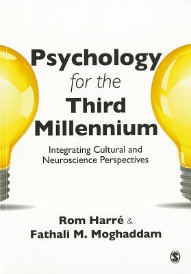 Psychology for the Third Millennium by Rom Harré