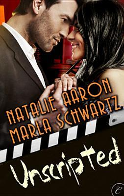 Unscripted by Natalie Aaron