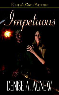 Impetuous by Denise A. Agnew
