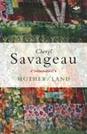 Mother/Land by Cheryl Savageau