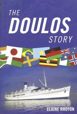 The Doulos Story by Elaine Rhoton