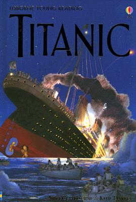 Download for free Titanic (Usborne Young Reading) PDF