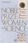 Nobel Prize Women in Science by Sharon Bertsch McGrayne