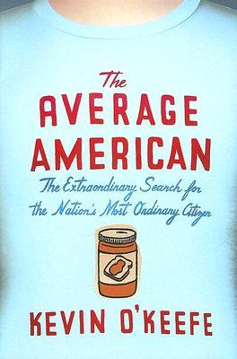 The Average American by Kevin O'Keefe