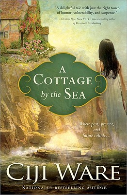 A Cottage by the Sea by Ciji Ware