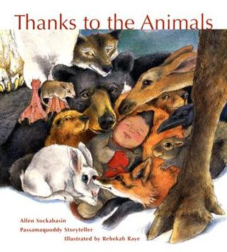 Thanks to the Animals by Allen J. Sockabasin