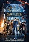 Night at the Museum: Battle of the Smithsonian: A Junior Novelization