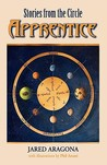 Apprentice (Stories from the Circle, #1-3)