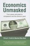 Economics unmasked : creating a value system for a sustainable world