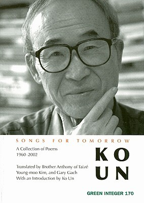 Songs for Tomorrow: Poems 1961-2001