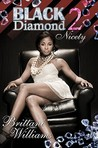 Black Diamond 2: Nicety