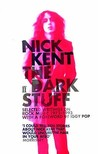 The Dark Stuff: Selected Writings on Rock Music, 1972-1993