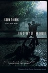 The Story of the Night by Colm Tóibín