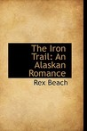 The Iron Trail: An Alaskan Romance