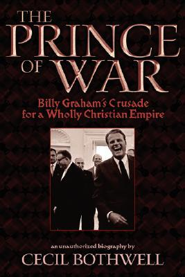The Prince of War: Billy Graham