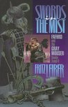 Swords in the Mist (Fafhrd and the Gray Mouser, #3)