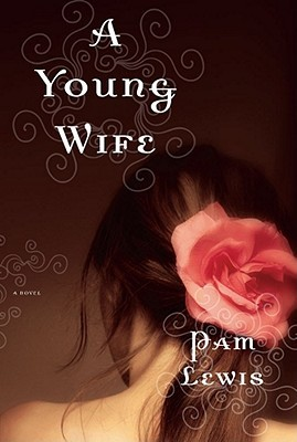 A Young Wife by Pam Lewis