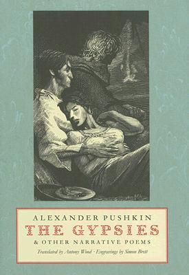 The Gypsies & Other Narrative Poems by Alexander Pushkin