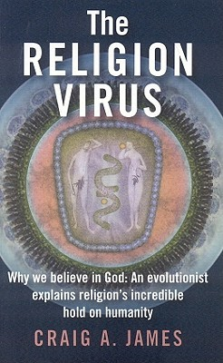 The Religion Virus: Why We Believe in God: An Evolutionist ...