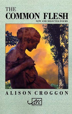 Common Flesh by Alison Croggon