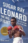 The Big Fight by Sugar Ray Leonard