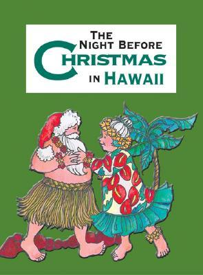 Night Before Christmas in Hawaii, The