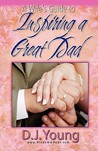 A Wife's Guide to Inspiring a Great Dad