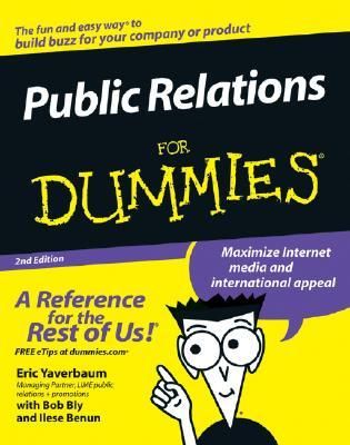 Public Relations for Dummies by Eric Yaverbaum
