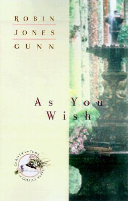 As You Wish by Robin Jones Gunn