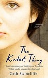 The Kindest Thing by Cath Staincliffe