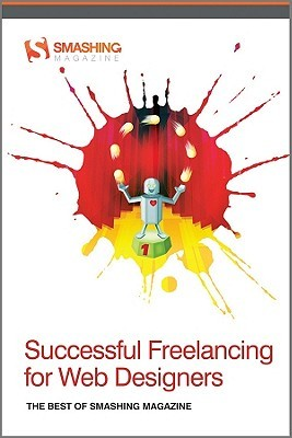 Successful Freelancing for Web Designers by Smashing Magazine
