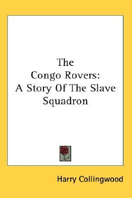 Congo Rovers  by  Harry Collingwood