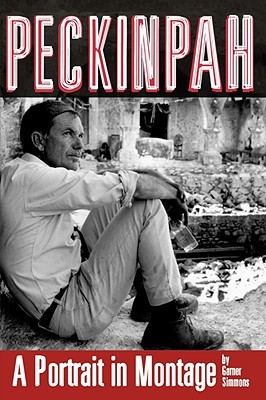 Peckinpah by Garner Simmons