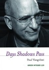 Days Shadows Pass