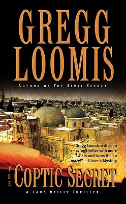 The Coptic Secret by Gregg Loomis