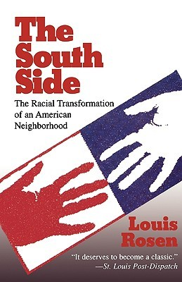 The South Side by Louis Rosen