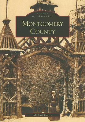 Montgomery County (Images of America: Maryland)