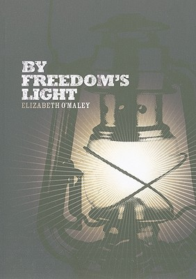 By Freedom's Light