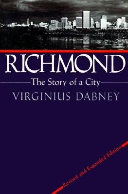 Richmond by Virginius Dabney