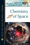 Chemistry of Space by David E. Newton
