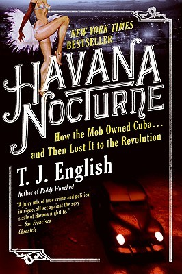Havana Nocturne - T.J. English