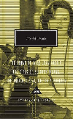The Prime of Miss Jean Brodie, The Girls of Slender Means, Th... by Muriel Spark